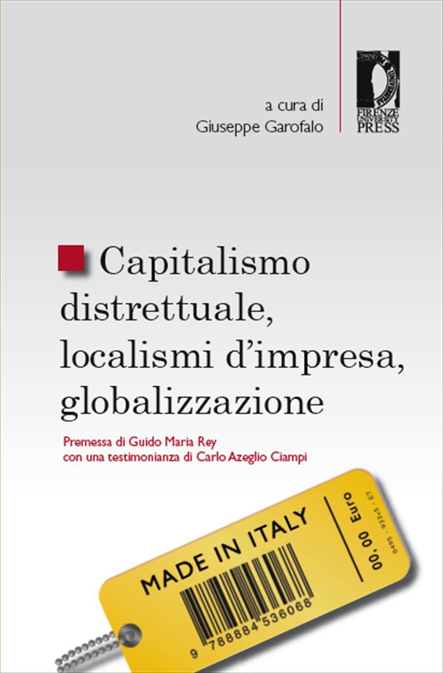 Capitalismo distrettuale, localismi d'impresa, globalizzazione