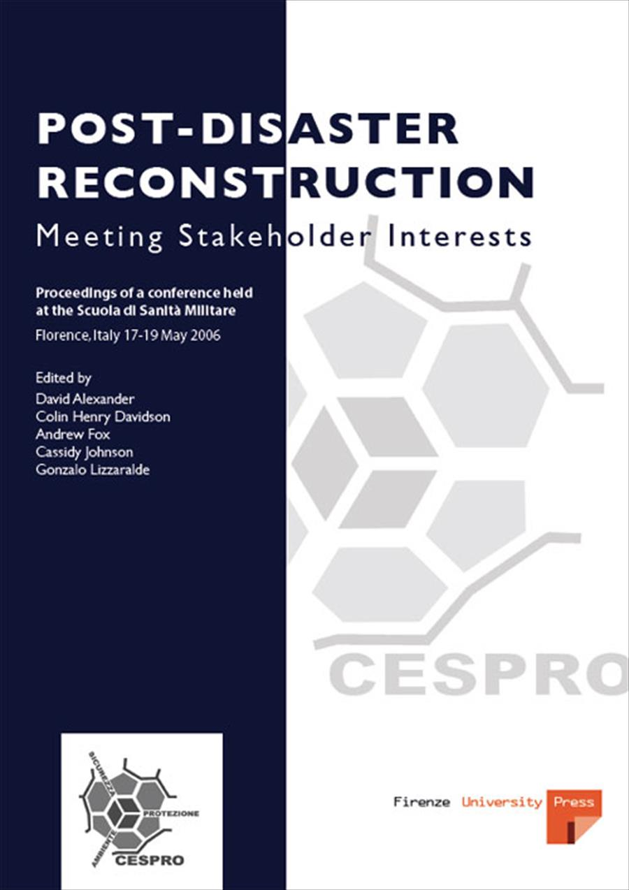 Post-Disaster Reconstruction: Meeting Stakeholder Interests