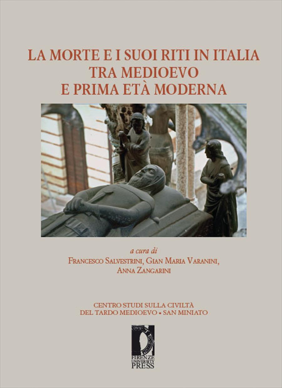 La morte e i suoi riti in Italia tra Medioevo e prima Età moderna