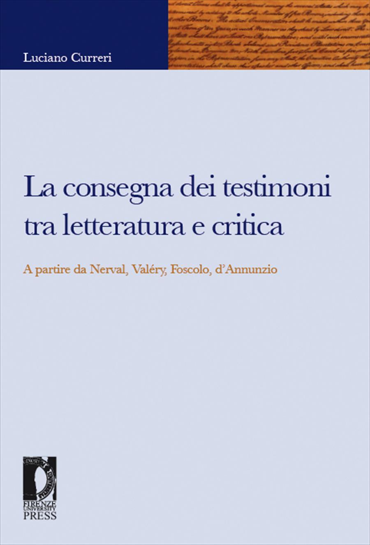 La consegna dei testimoni tra letteratura e critica