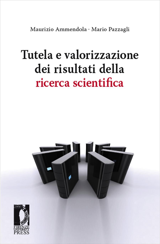 Tutela e valorizzazione dei risultati della ricerca scientifica