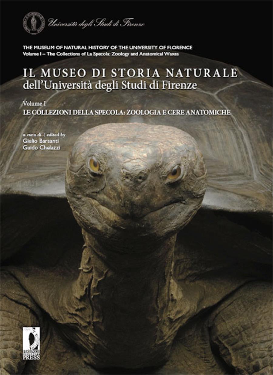 Il Museo di Storia Naturale dell'Università degli Studi di Firenze VOL. 1 LE COLLEZIONI DELLA SPECOLA