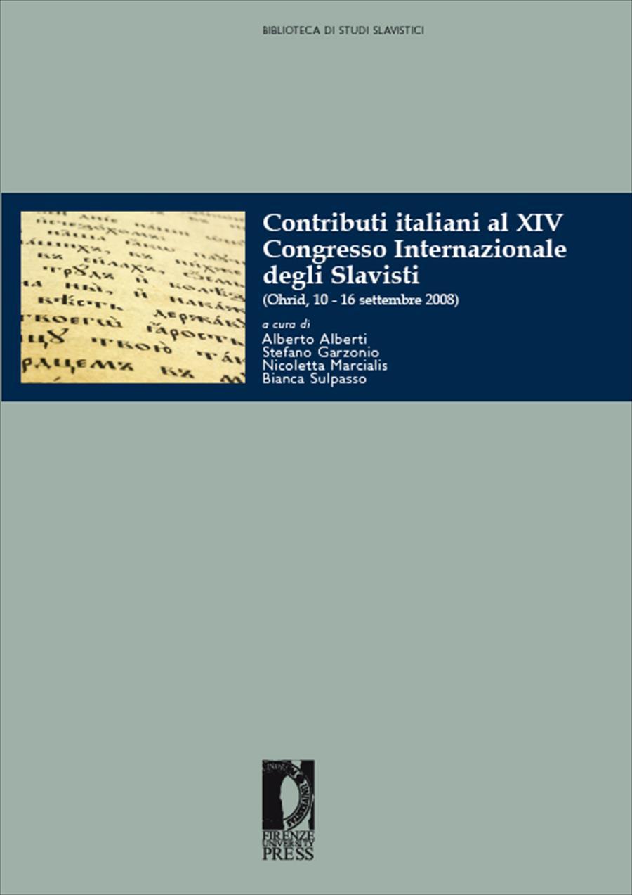 Contributi italiani al XIV Congresso Internazionale degli Slavisti