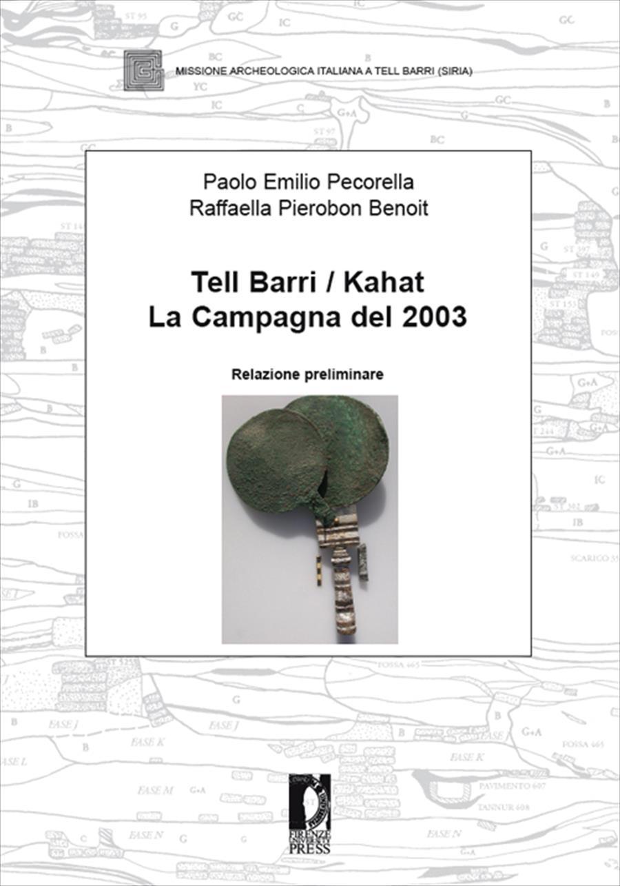 Tell Barri / Kahat. La campagna del 2003