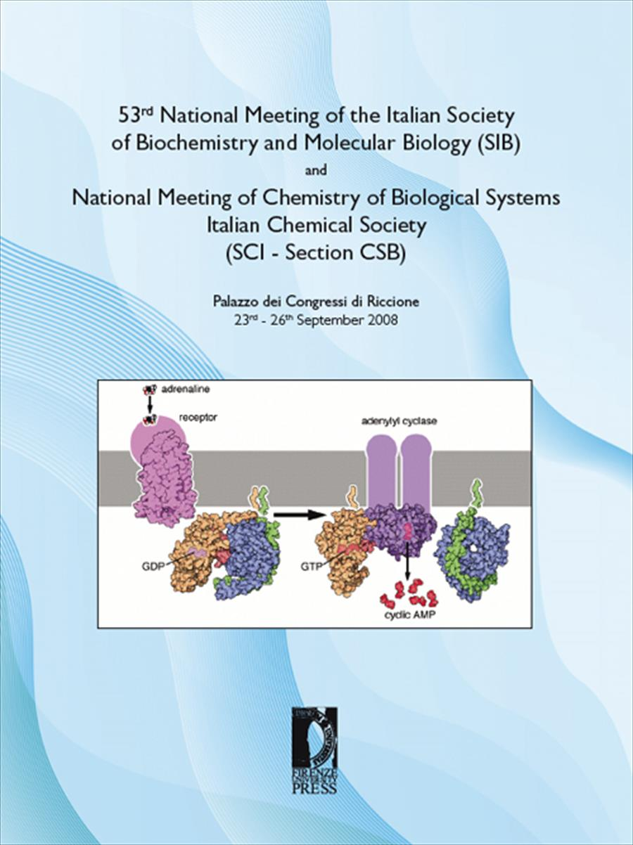 53rd National Meeting of the Italian Society of Biochemistryand Molecular Biology (SIB)andNational Meeting of Chemistry of Biological Systems – Italian Chemical Society (SCI - Section CSB)
