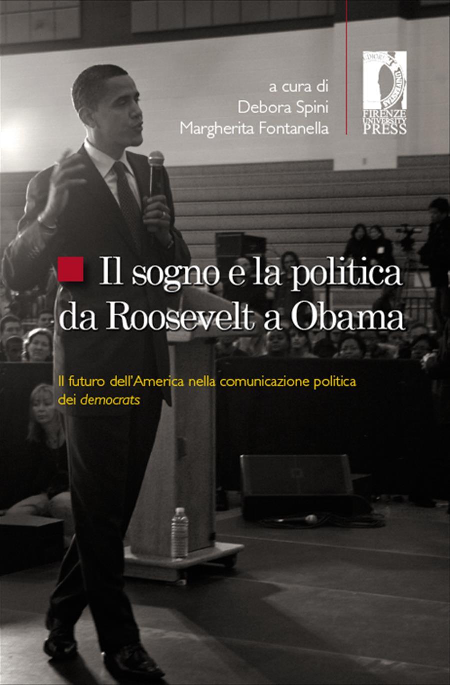Il sogno e la politica da Roosevelt a Obama