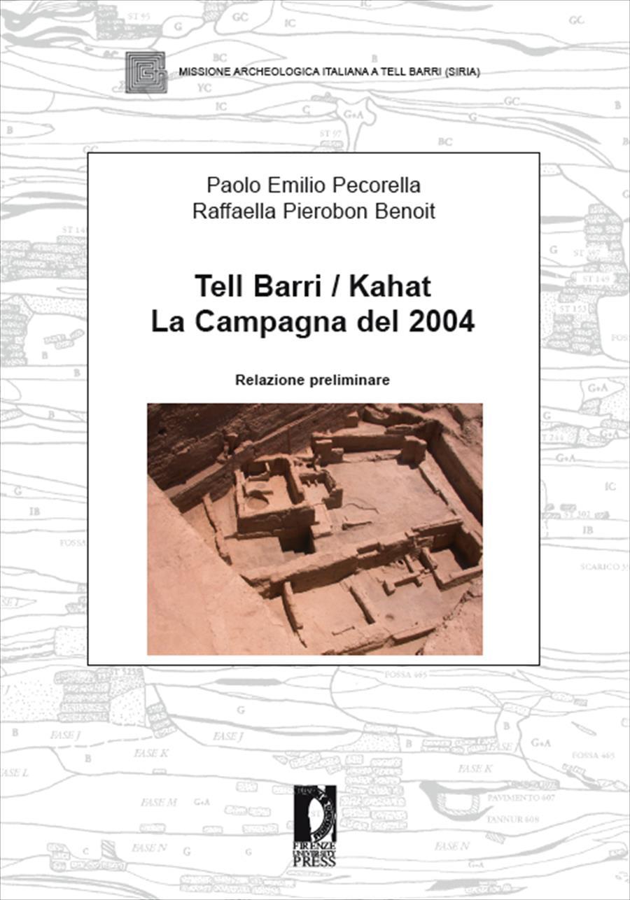 Tell Barri / Kahat. La campagna del 2004