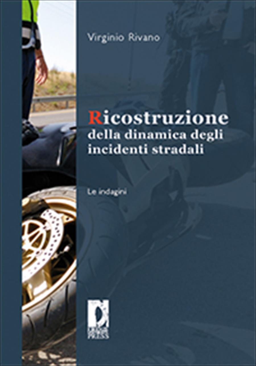Ricostruzione della dinamica degli incidenti stradali