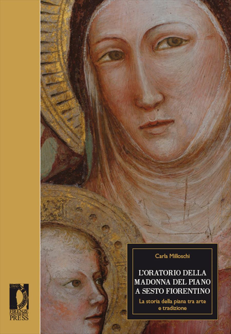 L'oratorio della Madonna del Piano a Sesto Fiorentino
