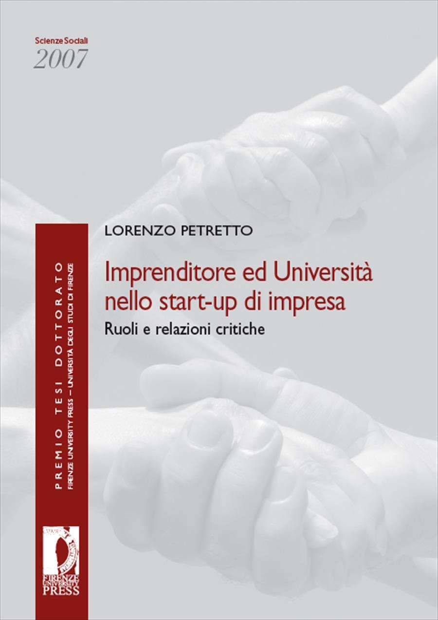 Imprenditore ed Università nello start-up di impresa: ruoli e relazioni critiche