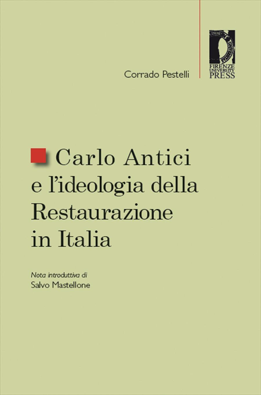 Carlo Antici e l'ideologia della Restaurazione in Italia