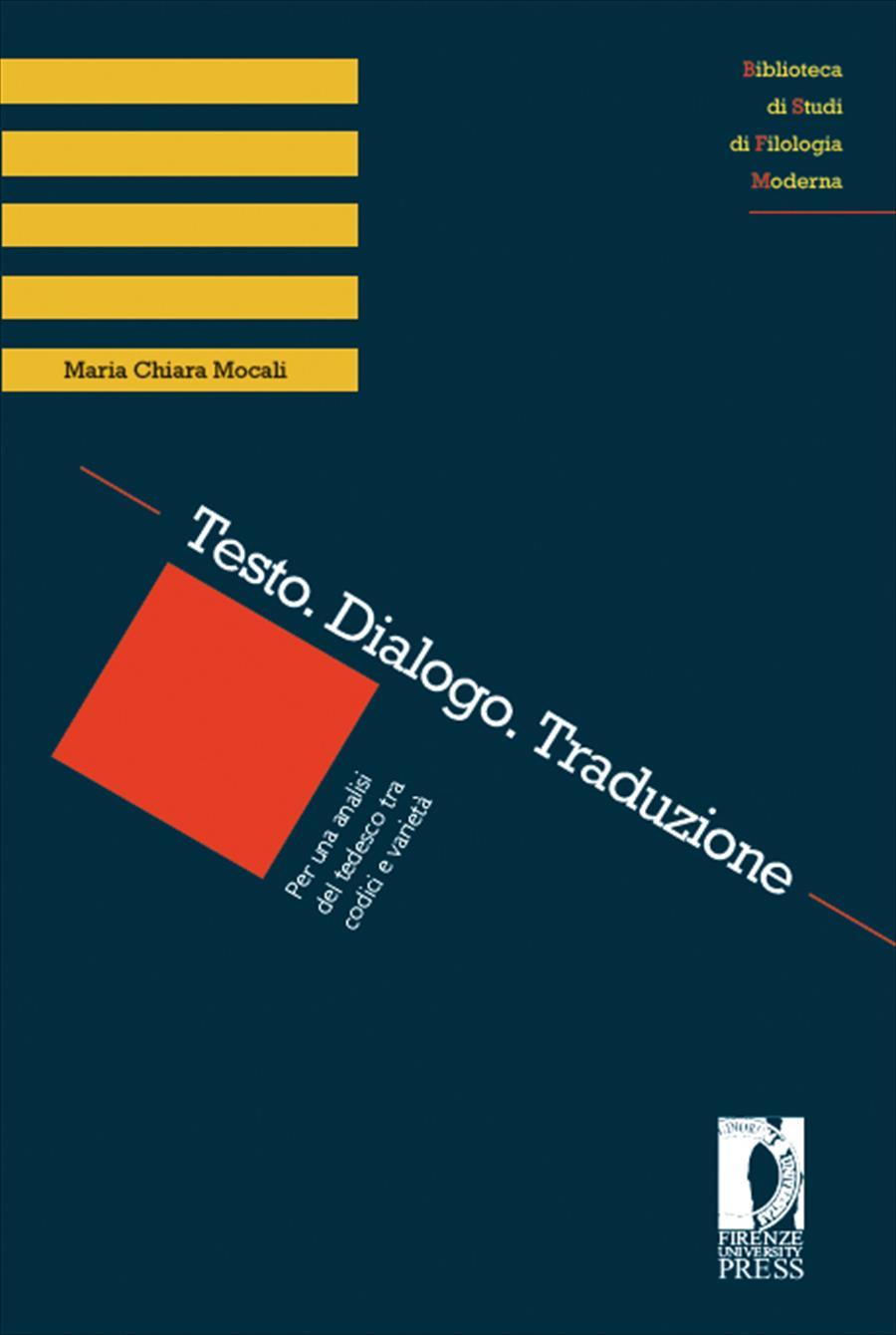 Testo. Dialogo. Traduzione. Per una analisi del tedesco tra codici e varietà