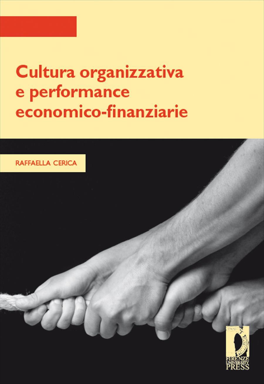 Cultura organizzativa e performance economico-finanziarie