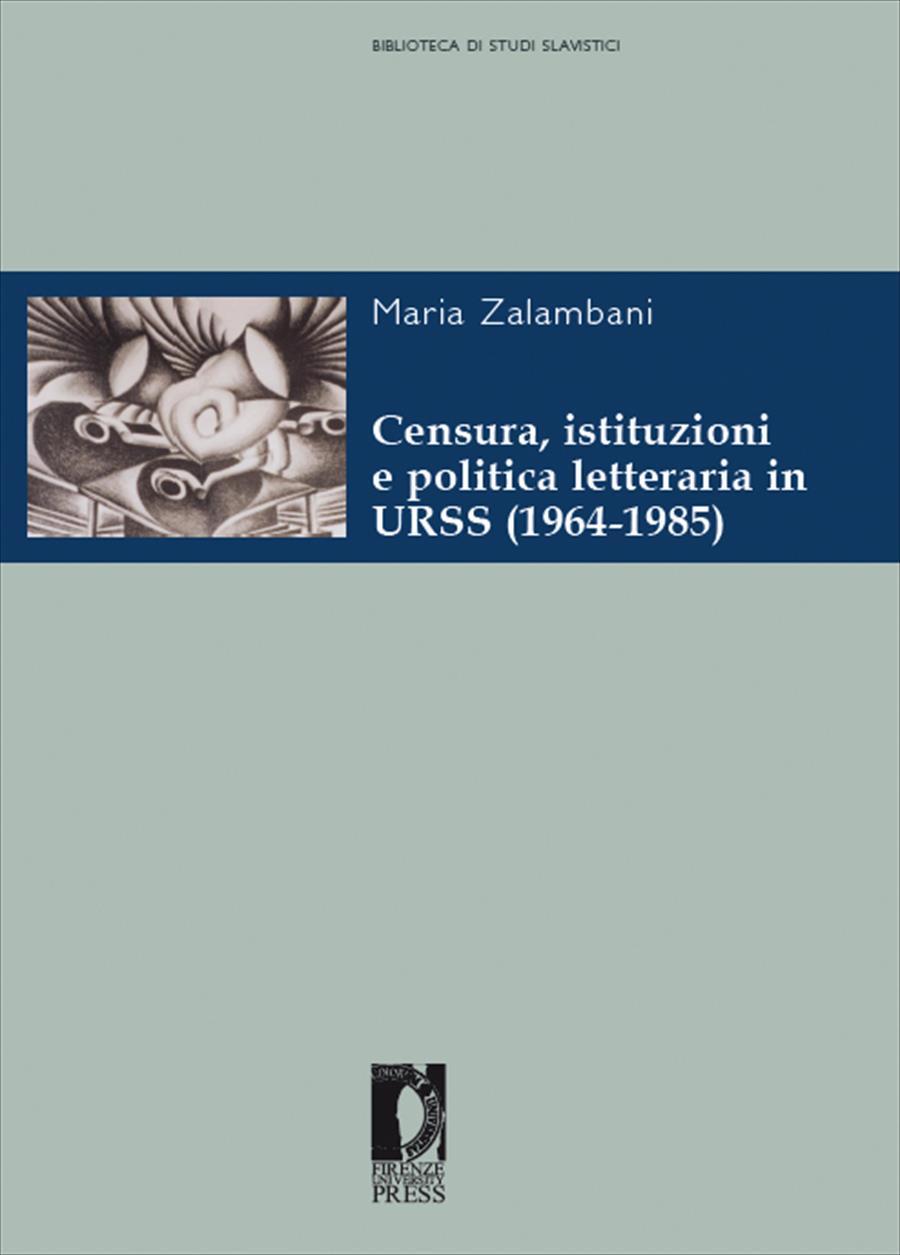 Censura, istituzioni e politica letteraria in URSS (1964-1985)