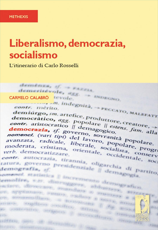 Liberalismo, democrazia, socialismo