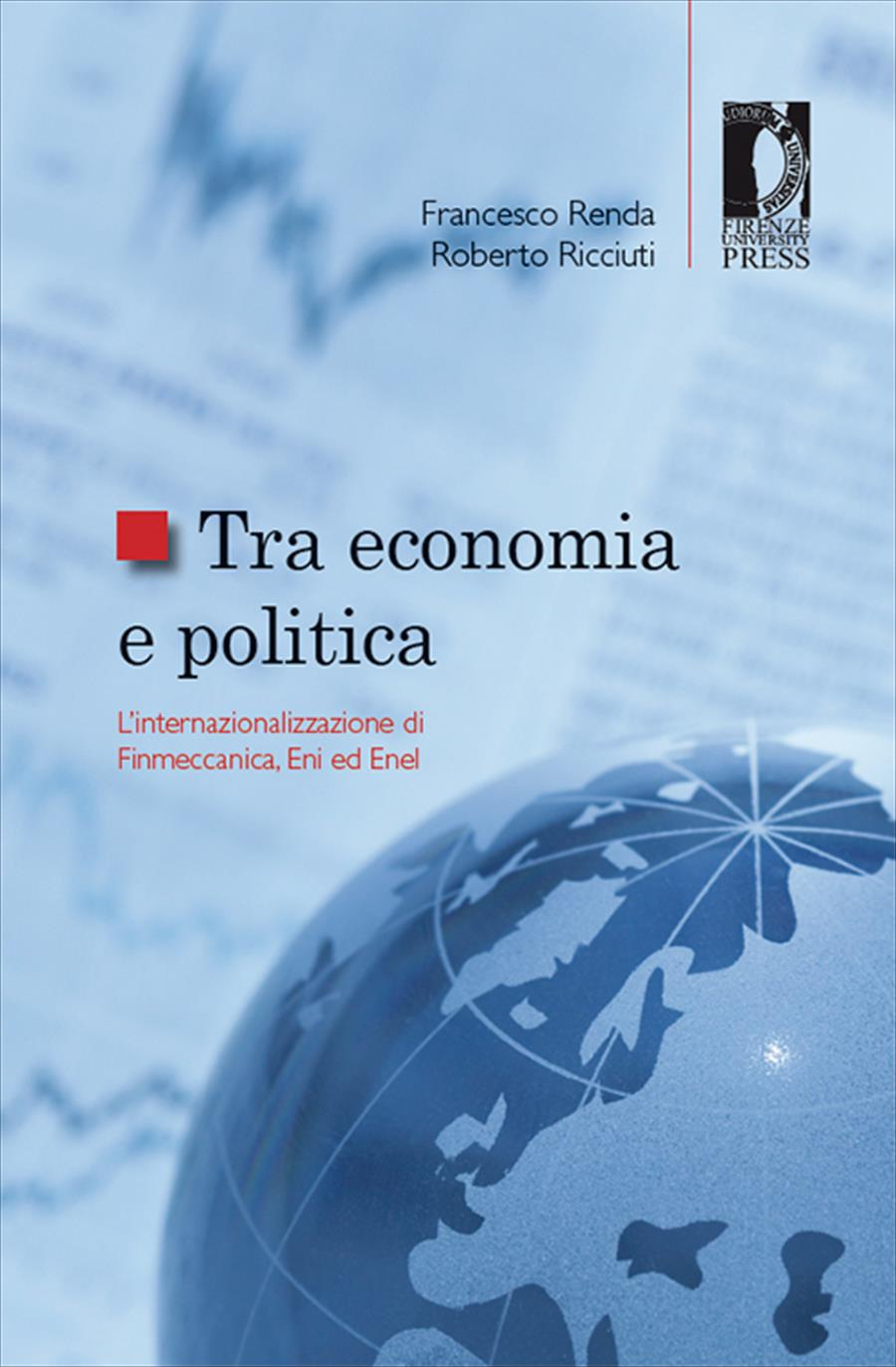 Tra economia e politica: l'internazionalizzazione di Finmeccanica, Eni ed Enel