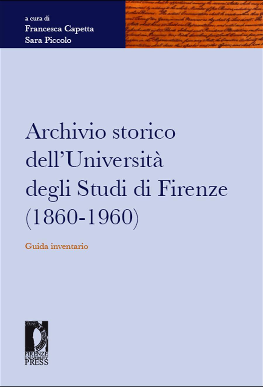 Archivio storico dell'Università degli Studi di Firenze (1860-1960)