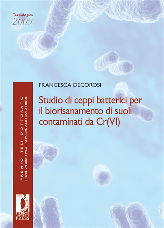 Studio di ceppi batterici per il biorisanamento di suoli contaminati da Cr(VI)
