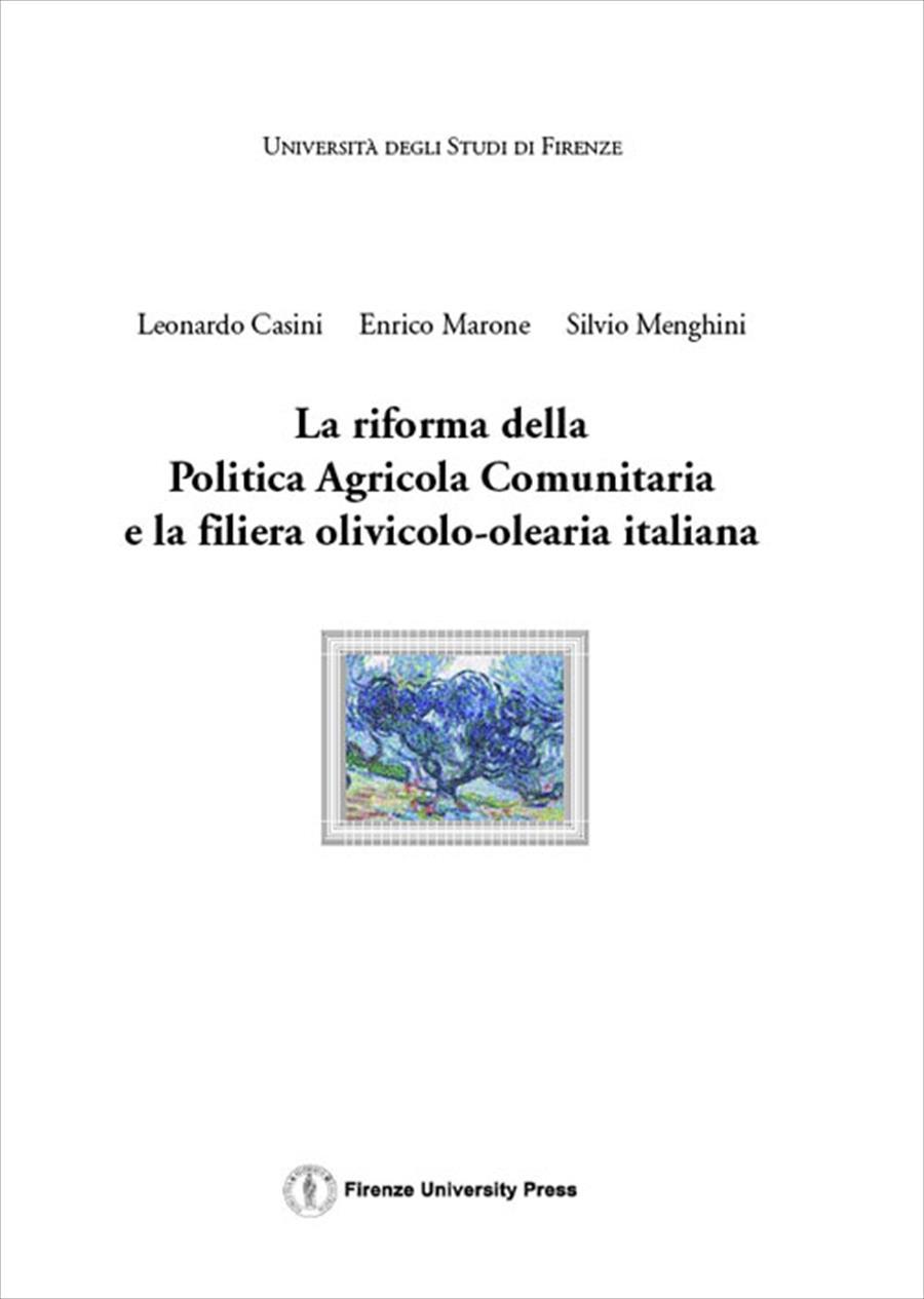 La riforma della Politica Agricola Comunitaria e la filiera olivicolo-olearia italiana