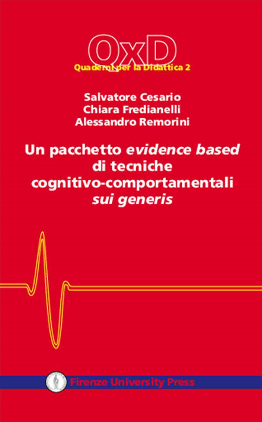 Un pacchetto evidence based di tecniche cognitivo-comportamentali sui generis
