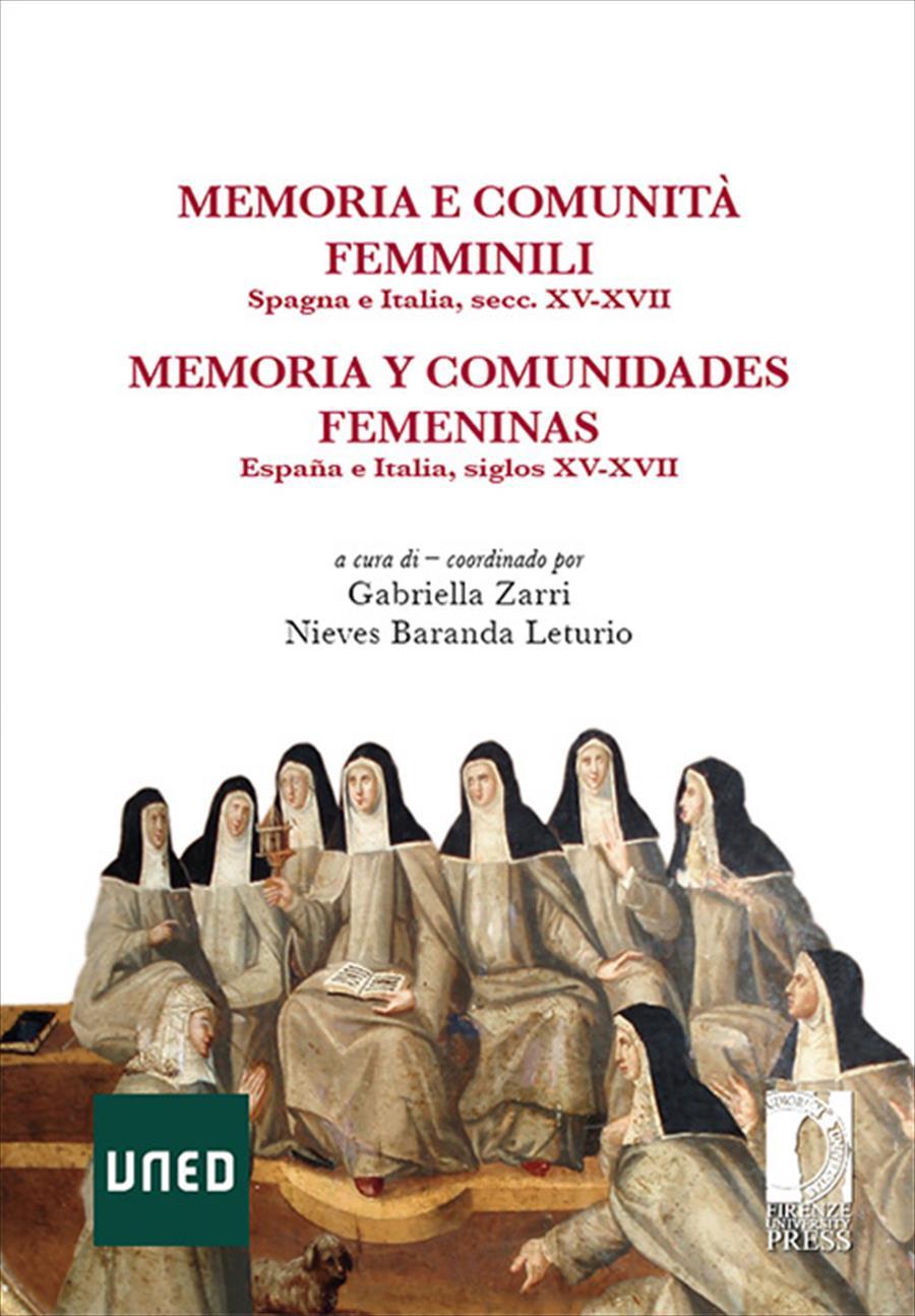 Memoria e comunità femminili: Spagna e Italia, secc. XV-XVII – Memoria y comunidades femeninas. España e Italia, siglos XV-XVII
