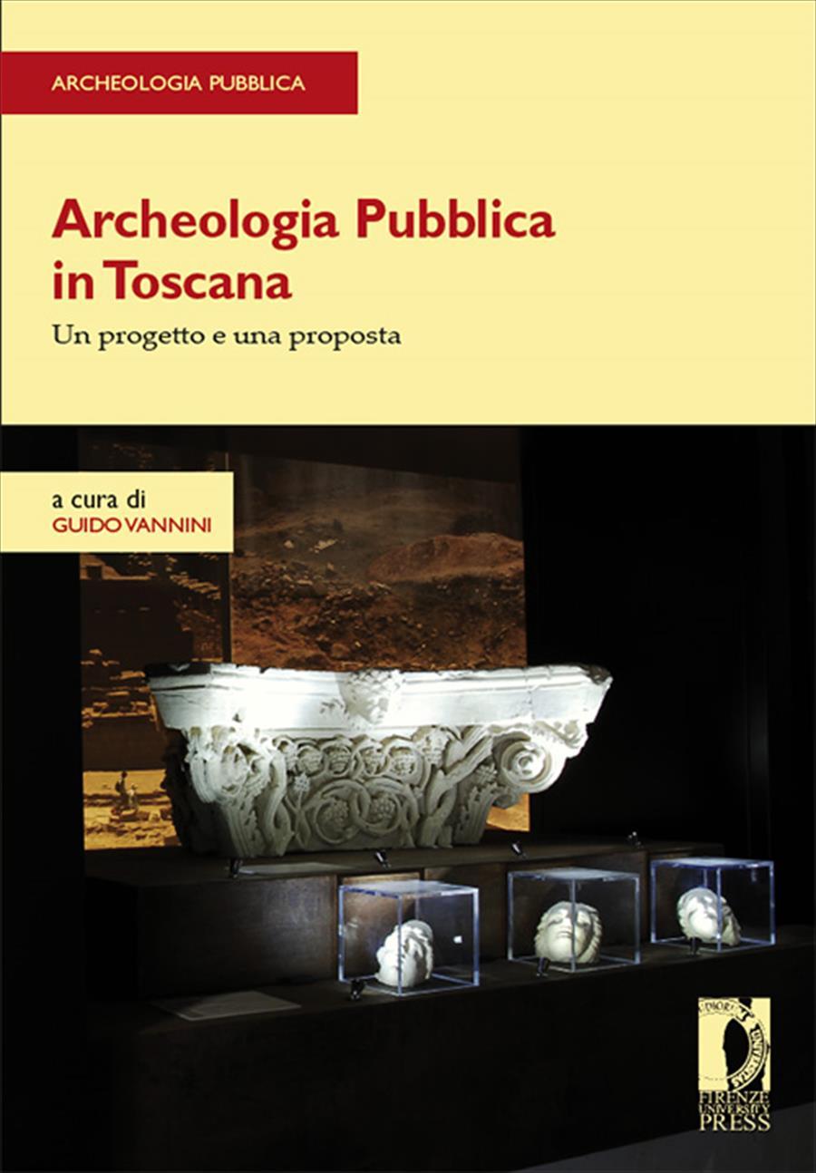 Archeologia Pubblica in Toscana