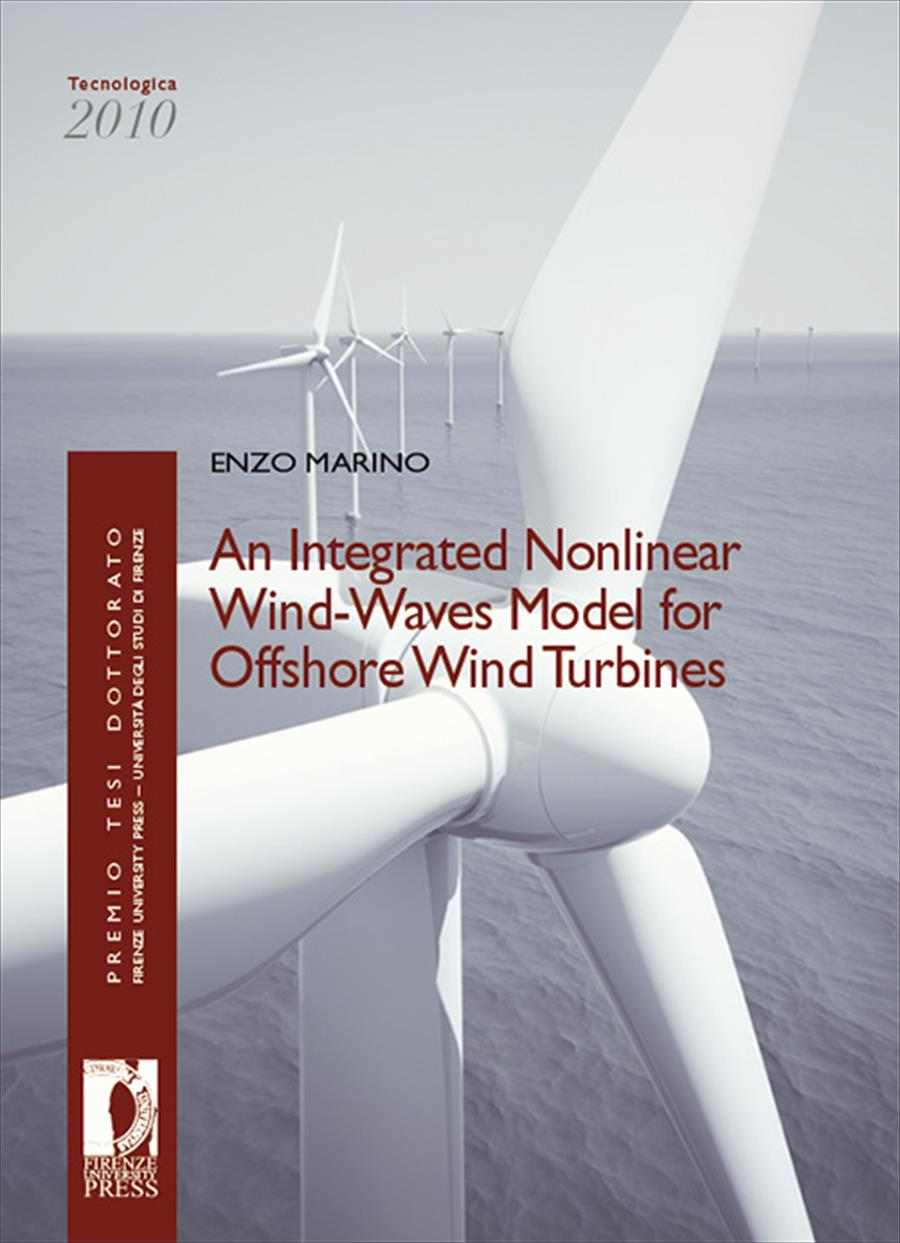 An Integrated Nonlinear Wind-Waves Model for Offshore Wind Turbines
