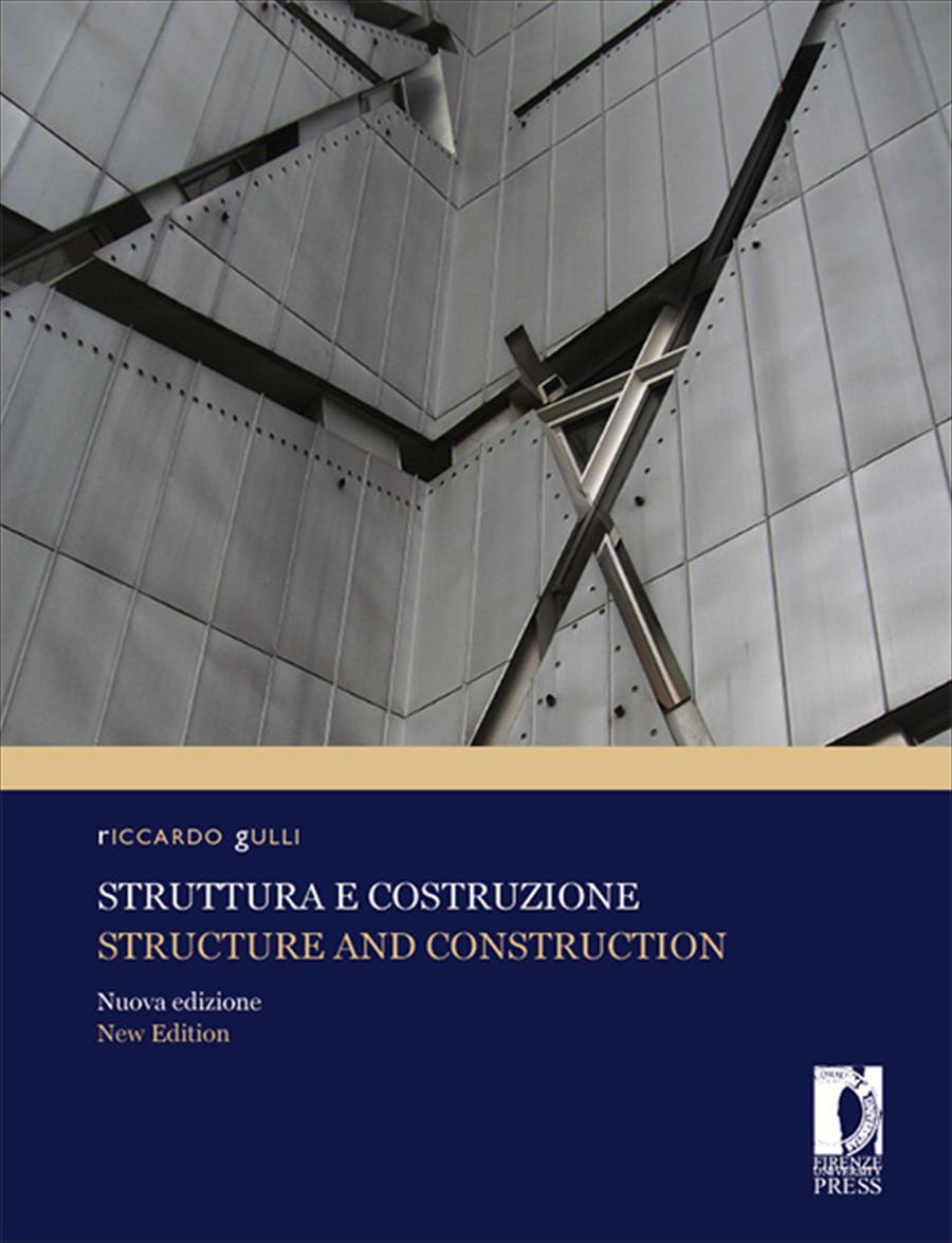 Struttura e costruzione / Structure and Construction Nuova edizione / New Edition