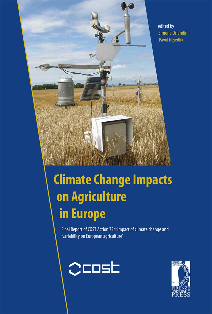 Climate Change Impacts on Agriculture in Europe
