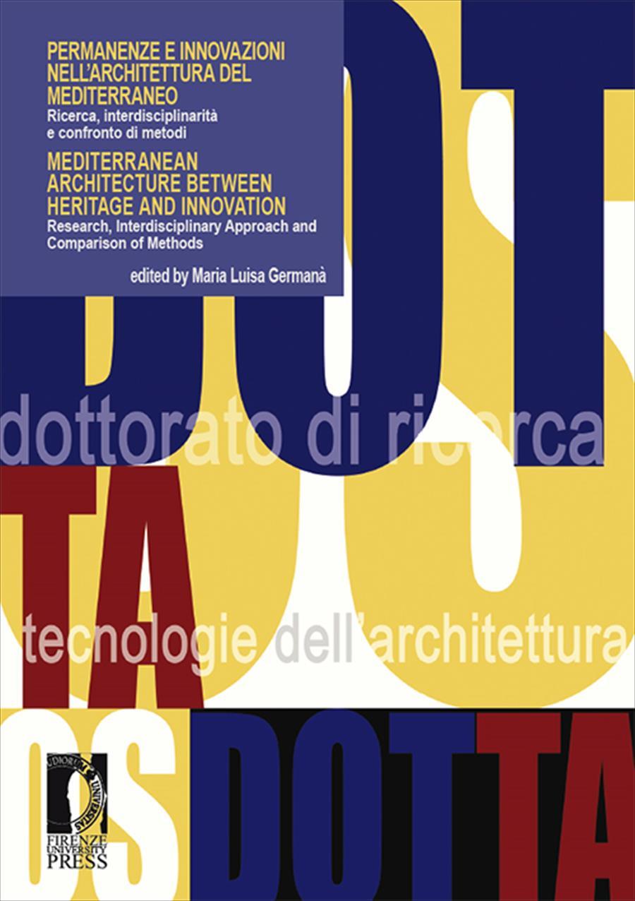 Permanenze e innovazioni nell'architettura del MediterraneoMediterranean Architecture between Heritage and Innovation