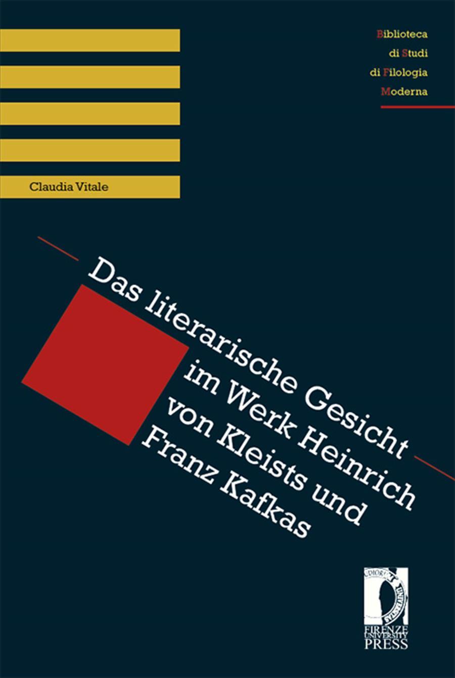 Das literarische Gesicht im Werk Heinrich von Kleists und Franz Kafkas