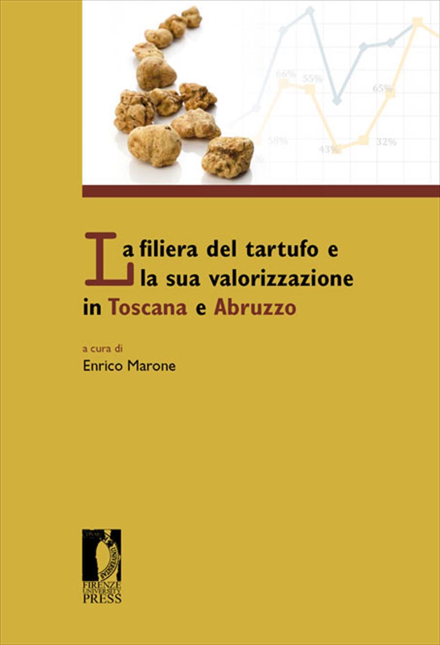 La filiera del tartufo e la sua valorizzazione in Toscana e Abruzzo