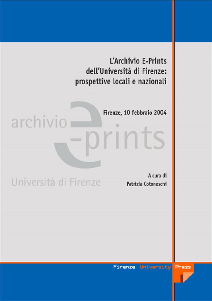 L'Archivio E-Prints dell'Università di Firenze: prospettive locali e nazionali