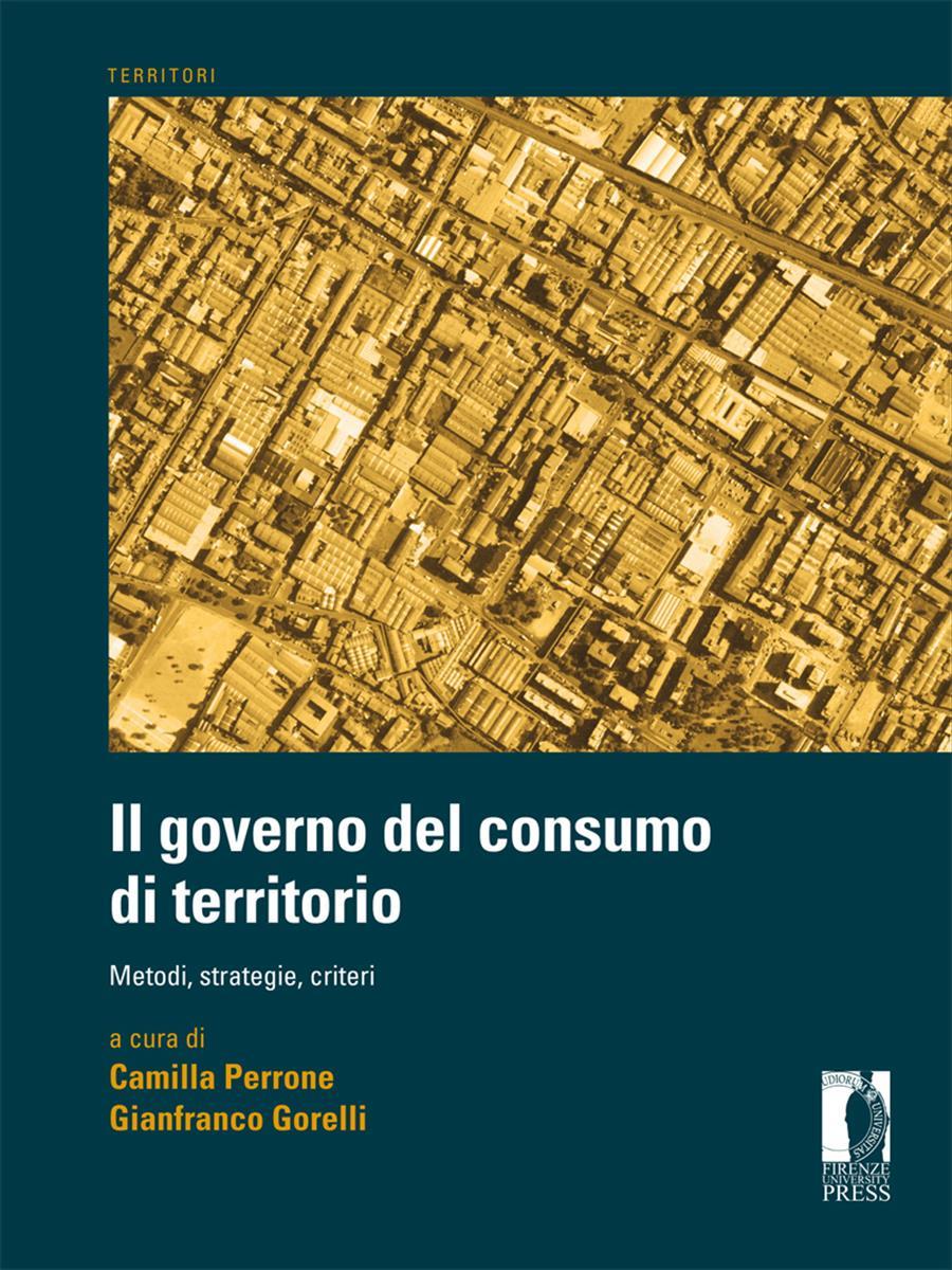 Il governo del consumo di territorio