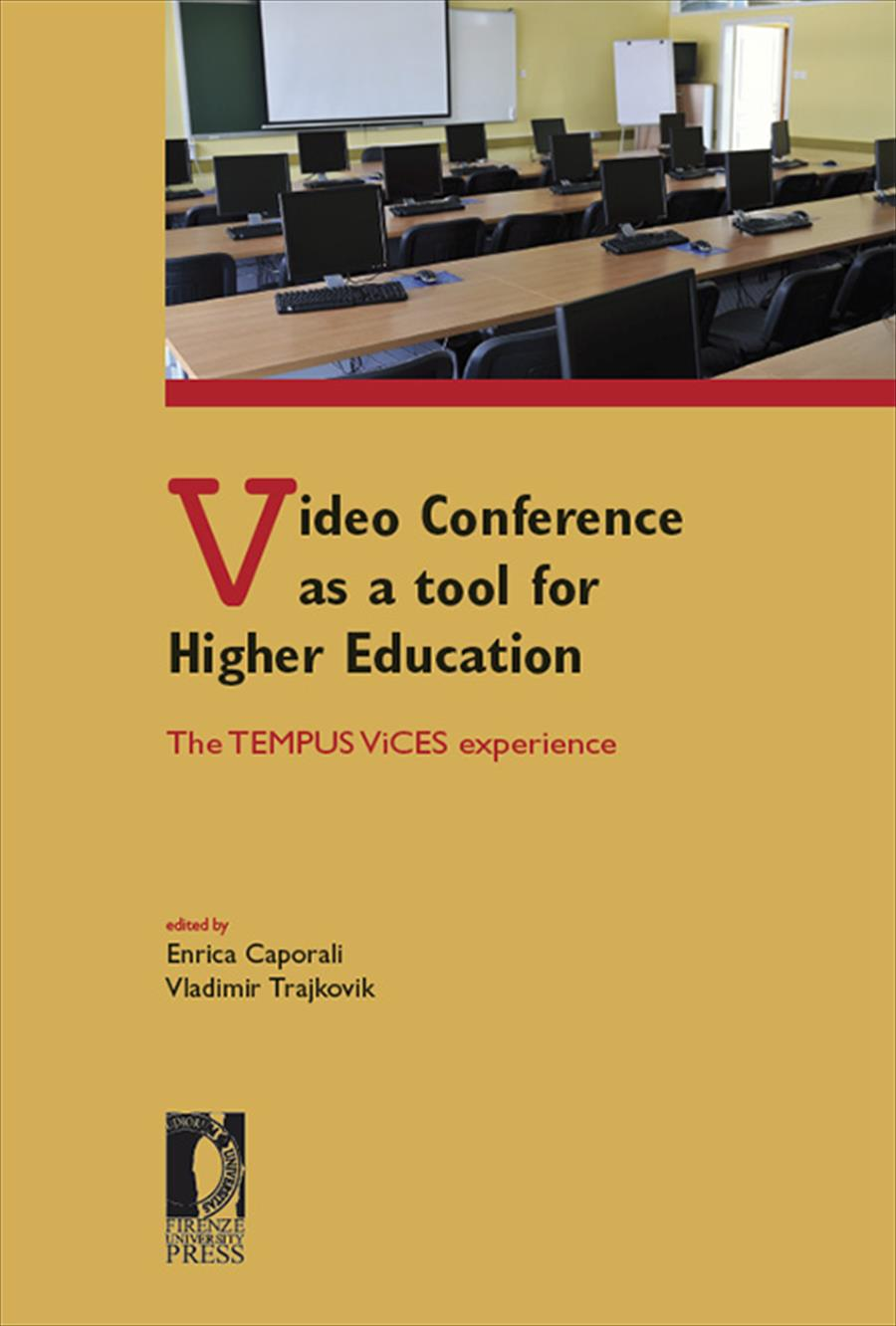 Video Conference as a tool for Higher Education