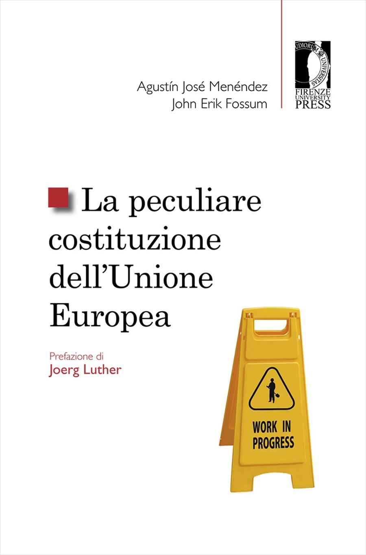 La peculiare costituzione dell'Unione Europea