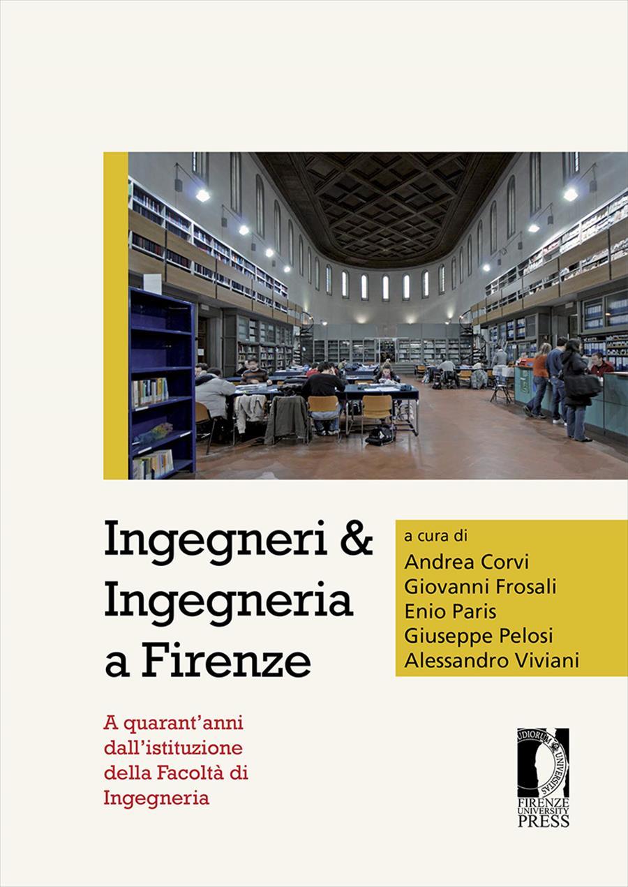 Ingegneri & Ingegneria a Firenze