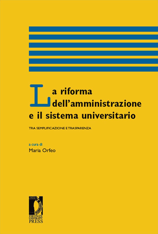 La riforma dell'amministrazione e il sistema universitario tra semplificazione e trasparenza