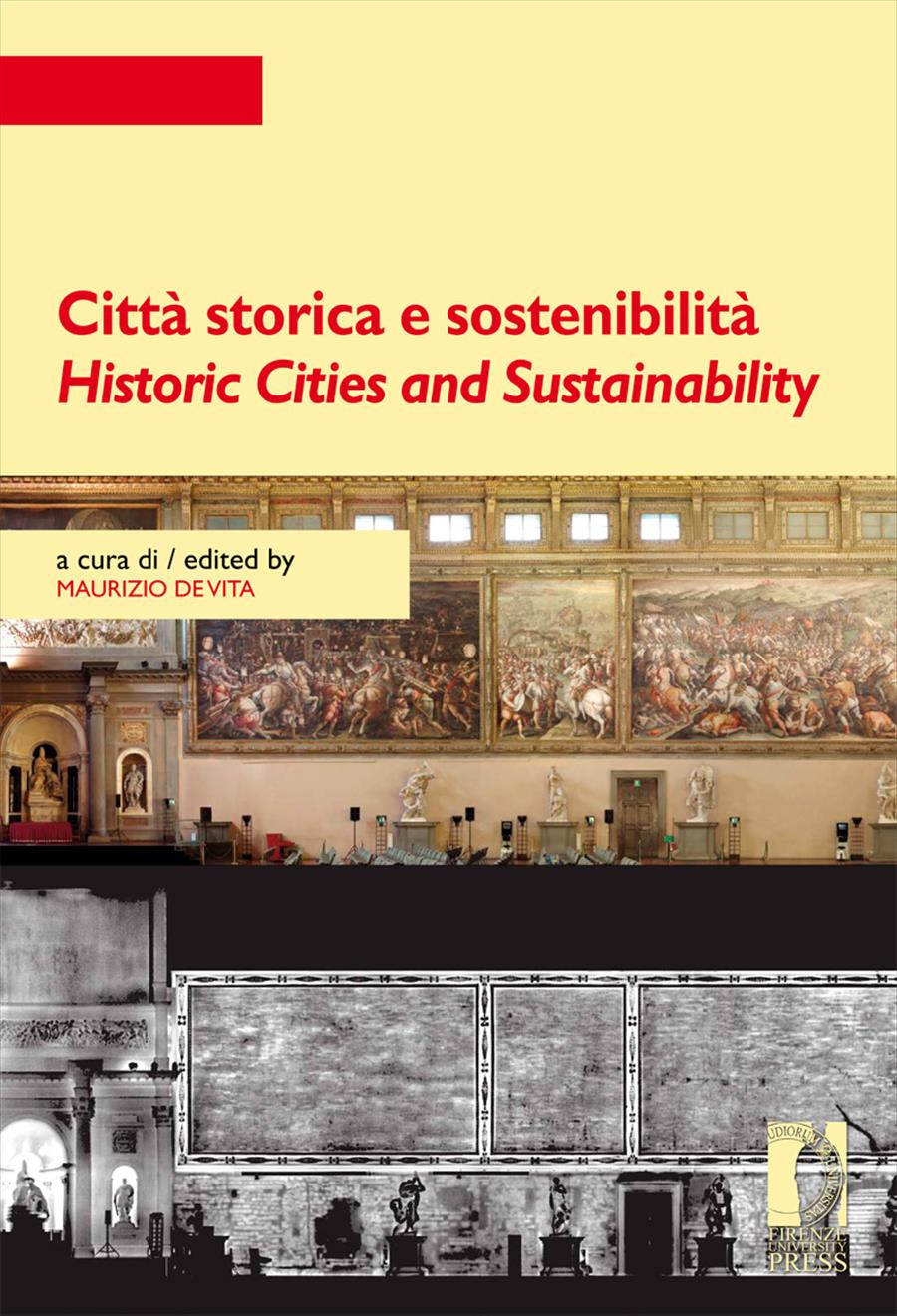 Città storica e sostenibilità / Historic Cities and Sustainability