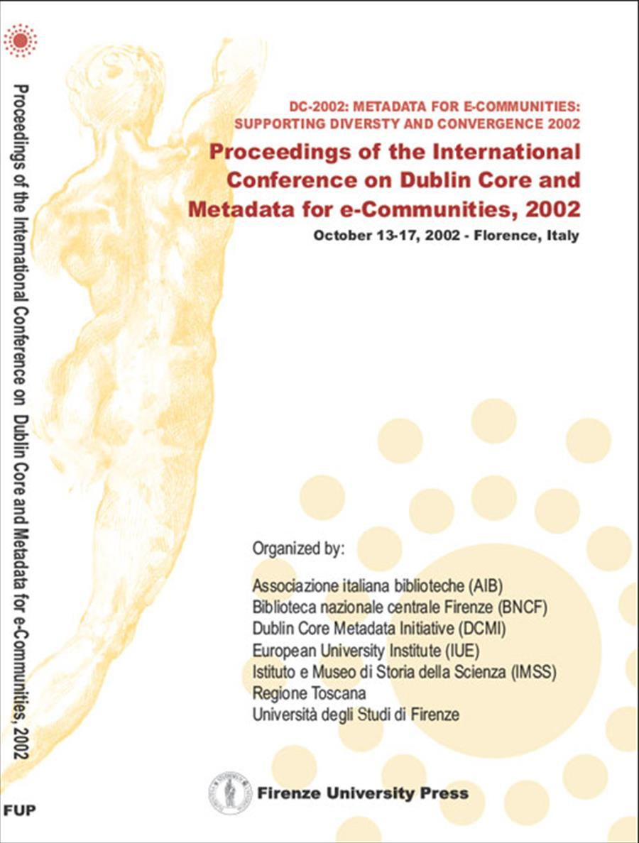 Proceedings of the International Conference on Dublin Core and Metadata for e-Communities