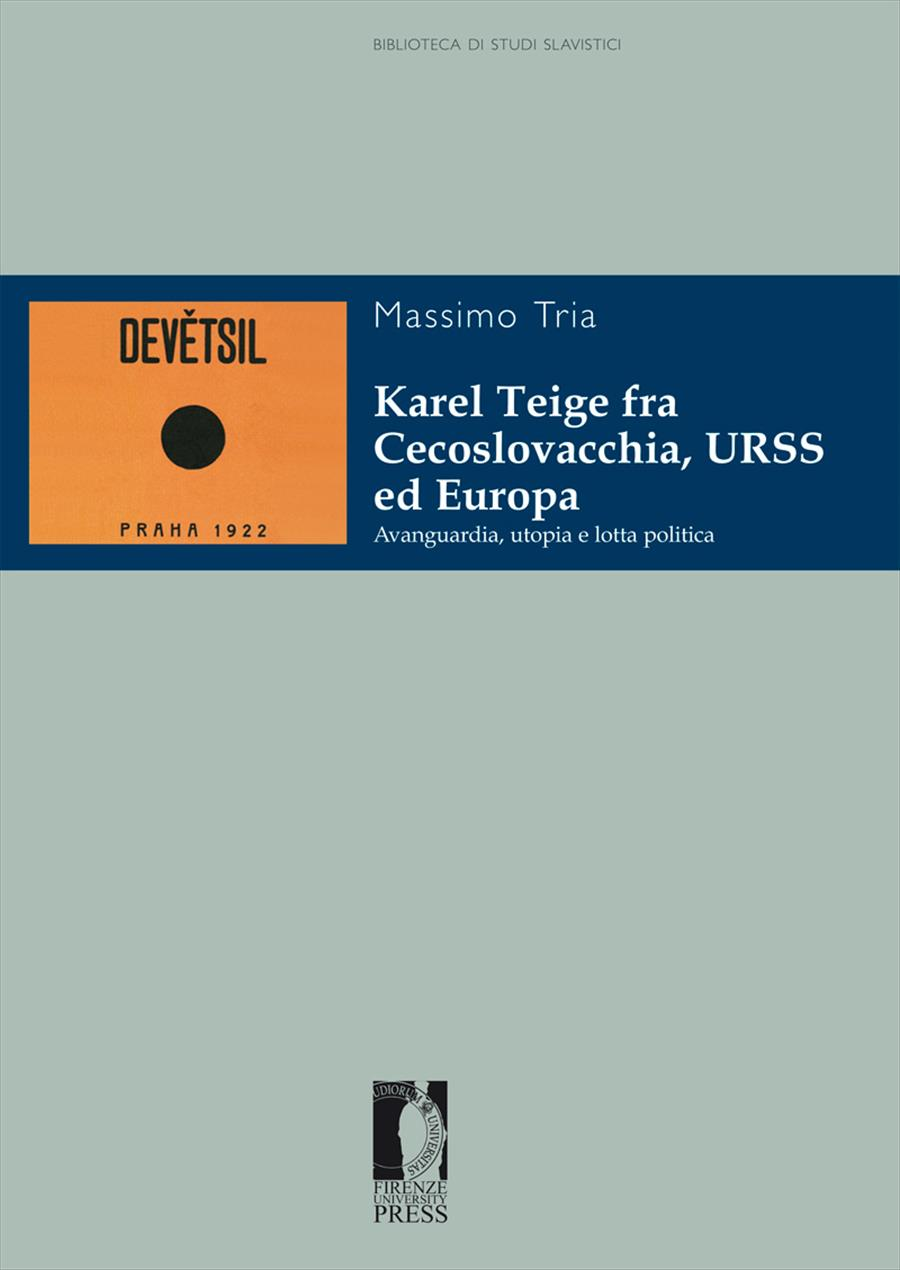 Karel Teige fra Cecoslovacchia, URSS ed Europa