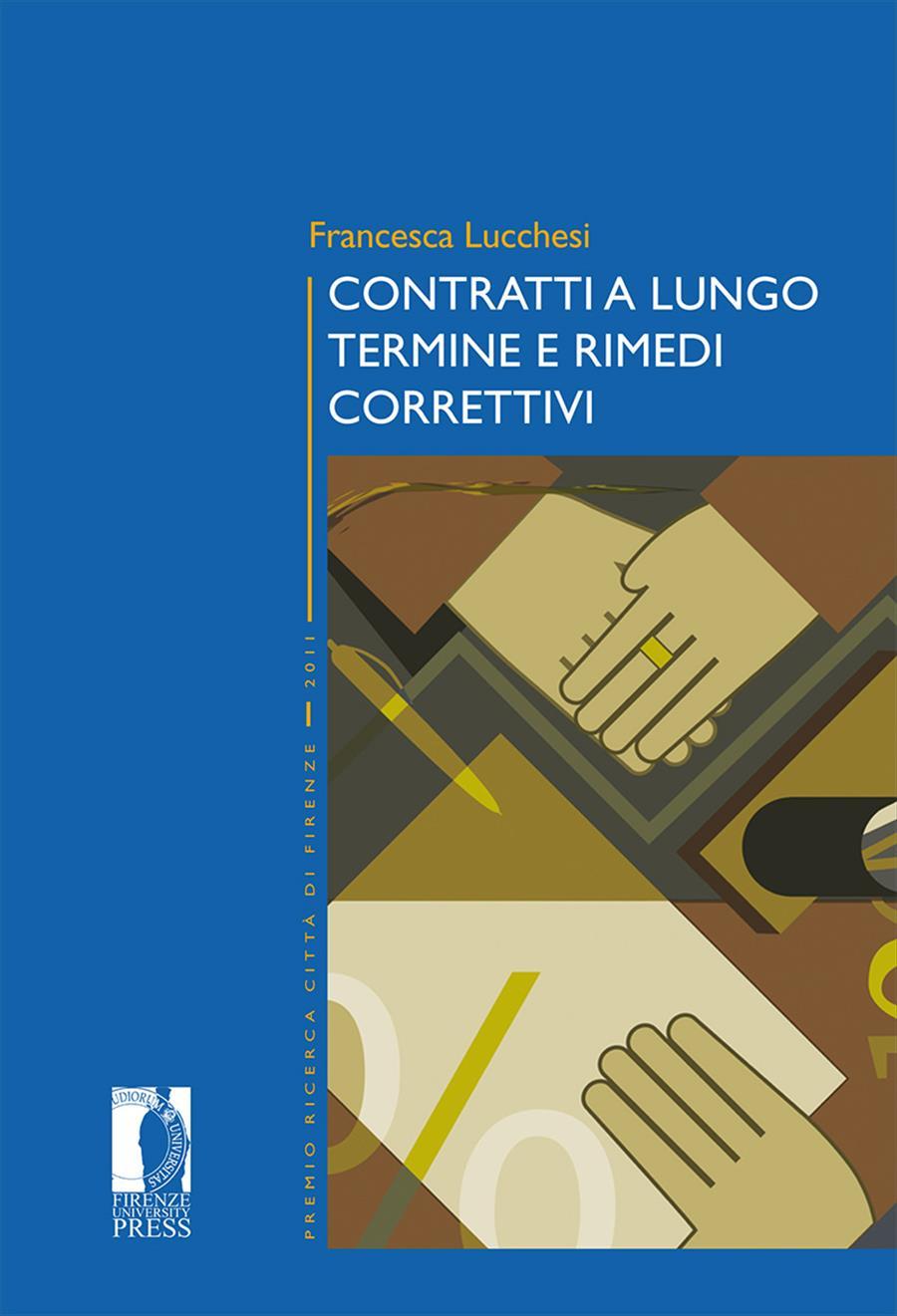 Contratti a lungo termine e rimedi correttivi
