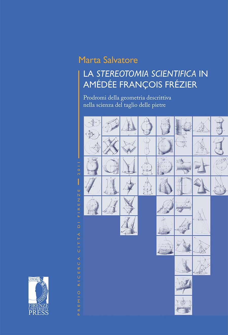 """La """"stereotomia scientifica"""" in Amédée François Frézier"""