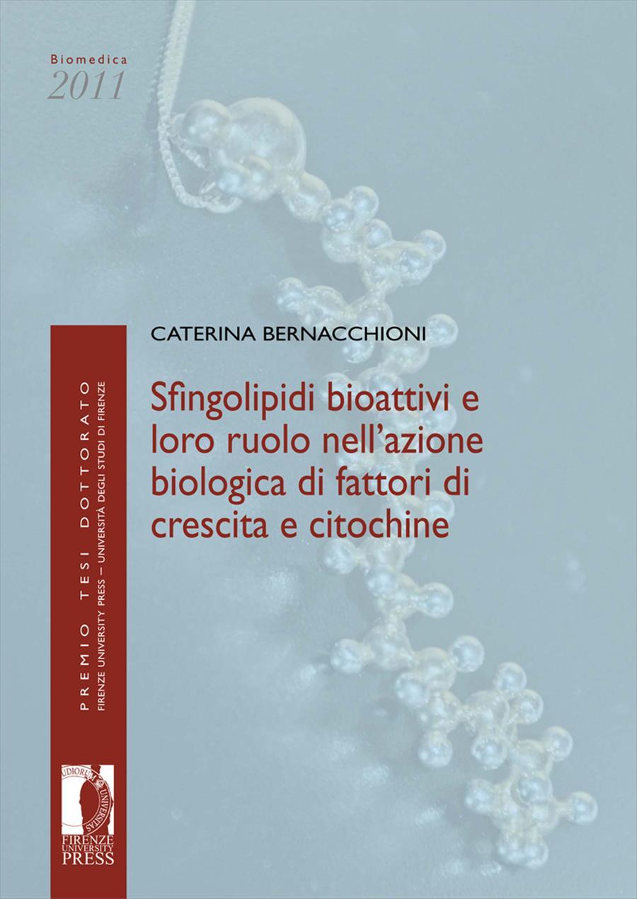 Sfingolipidi bioattivi e loro ruolo nell'azione biologica di fattori di crescita e citochine