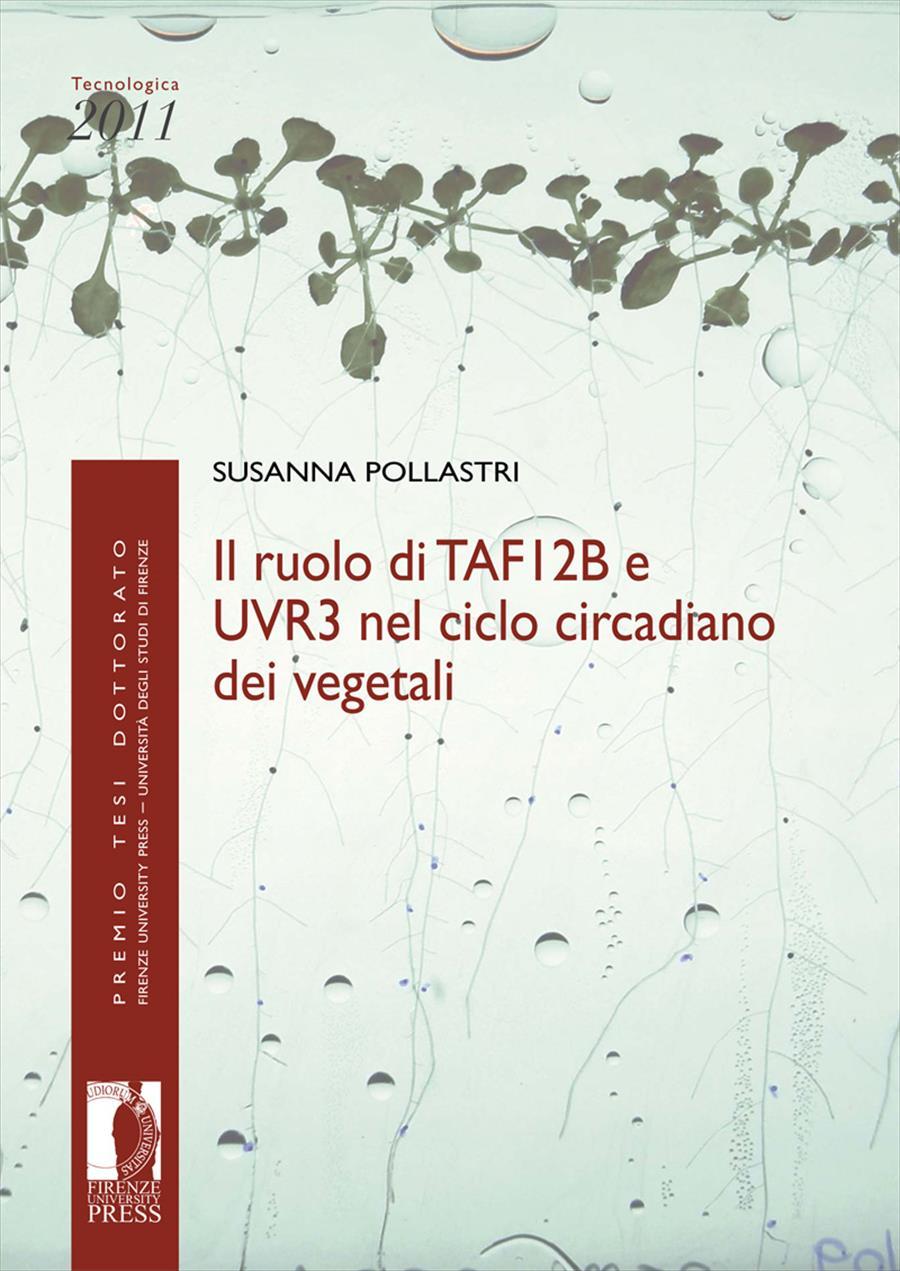 Il ruolo di TAF12B e UVR3 nel ciclo circadiano dei vegetali