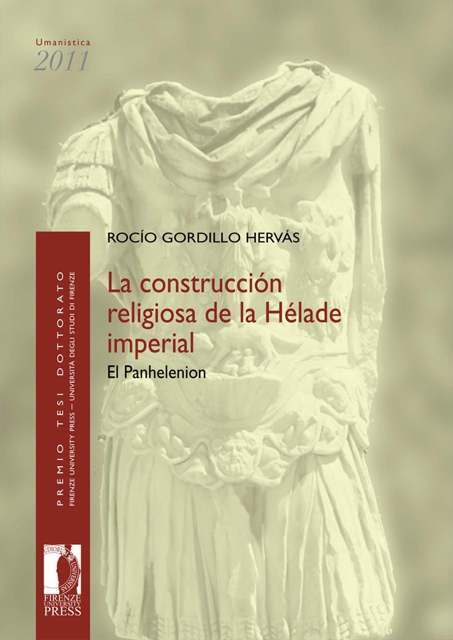 La construcción religiosa de la Hélade imperial: El Panhelenion