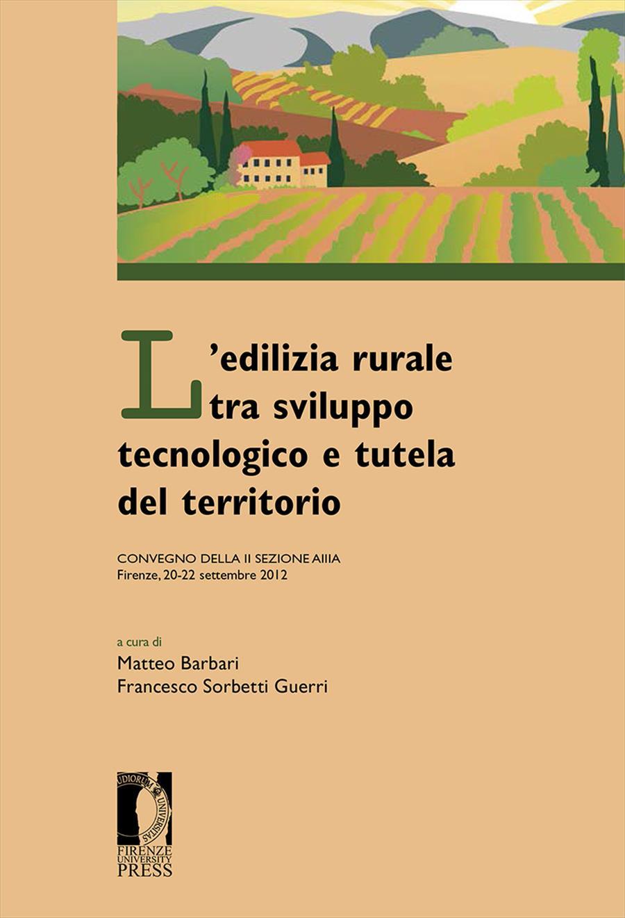 L'edilizia rurale tra sviluppo tecnologico e tutela del territorio