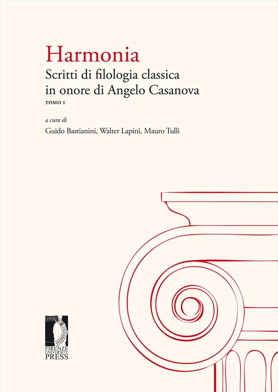Harmonia. Scritti di filologia classica in onore di Angelo Casanova