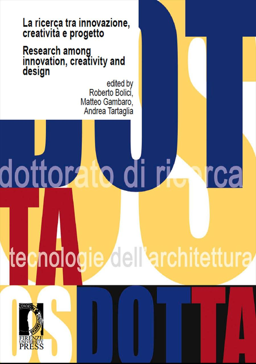 La ricerca tra innovazione, creatività e progetto / Research among Innovation, Creativity and Design