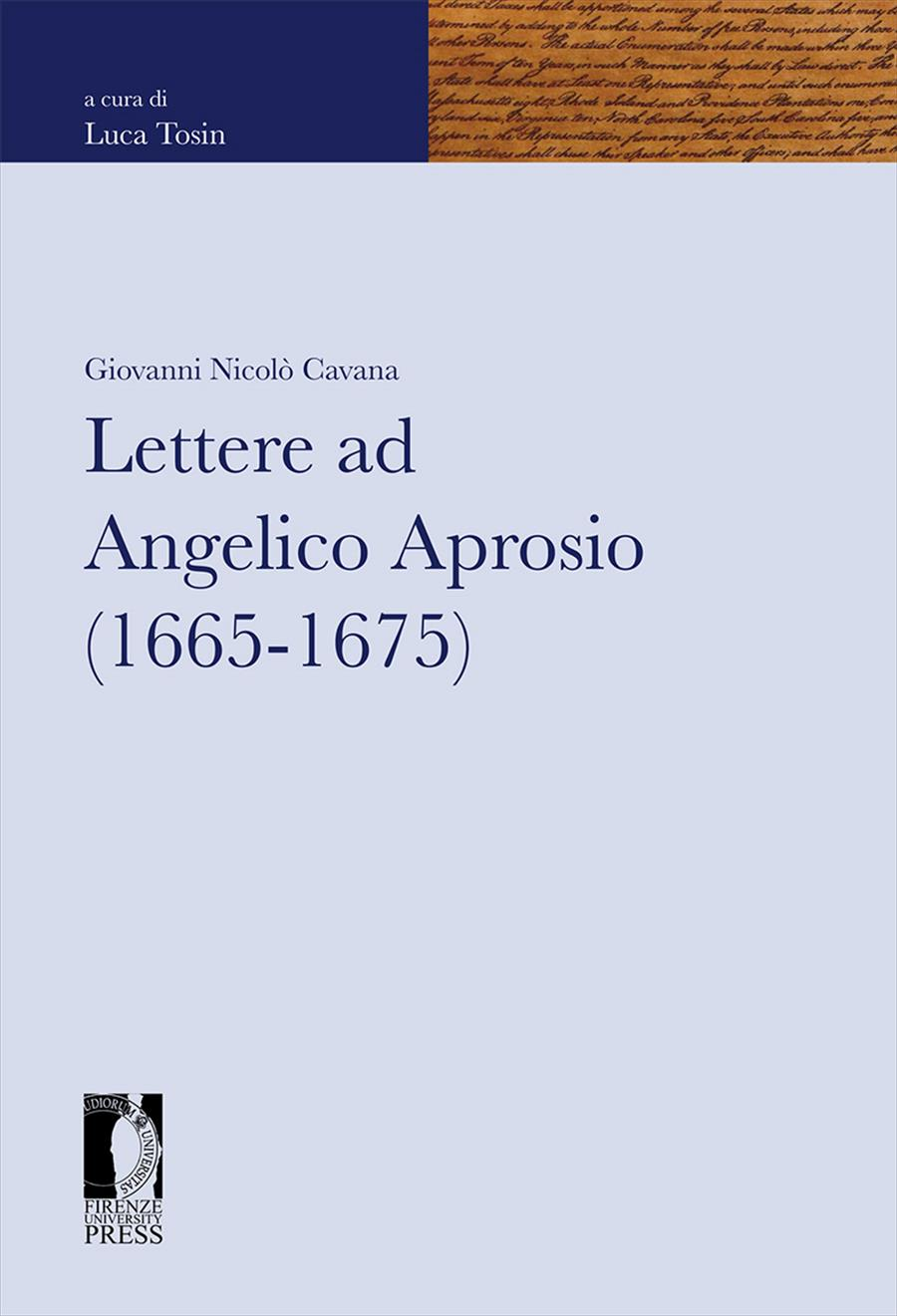 Lettere ad Angelico Aprosio (1665-1675)